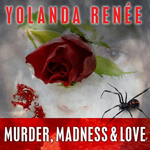 Murder, Madness & Love audiobook cover art