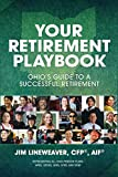 Your Retirement Playbook: Ohio s Guide to Planning a Successful Retirement