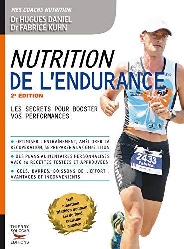 Nutrition de l'endurance: Les secrets pour booster vos performances: Les secrets pour booster vos perfomances (Mon coach remise en forme)