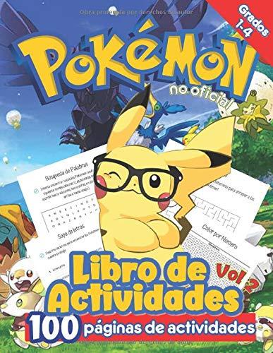 Libro de Actividades de Pokemon: Libro de Actividades de Pokémon Para Niños: Libro de Actividades No Oficiales con más de 100 páginas de rompecabezas para horas de entretenimiento (Vol 2)