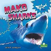 Mako Sharks (Shark Files)