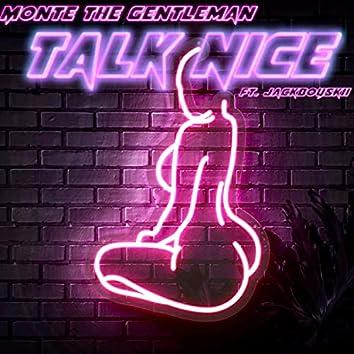 TALK NICE (feat. JackBoySkii)