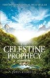 The Celestine Prophecy: An Adventure - James Redfield