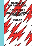 Don't Take These Drawings Seriously - 1981-1987-