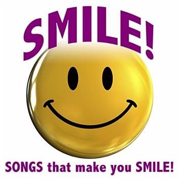 Smile! Songs that Make You Smile!