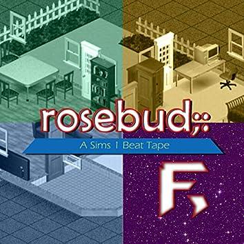 Rosebud: A Sims 1 Beat Tape
