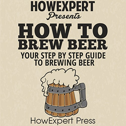 How to Brew Beer audiobook cover art