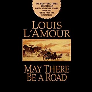 Selected Stories from May There Be a Road cover art