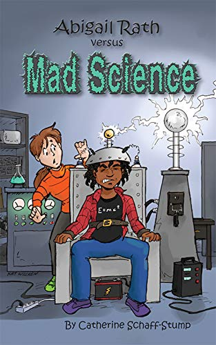 Abigail Rath Versus Mad Science