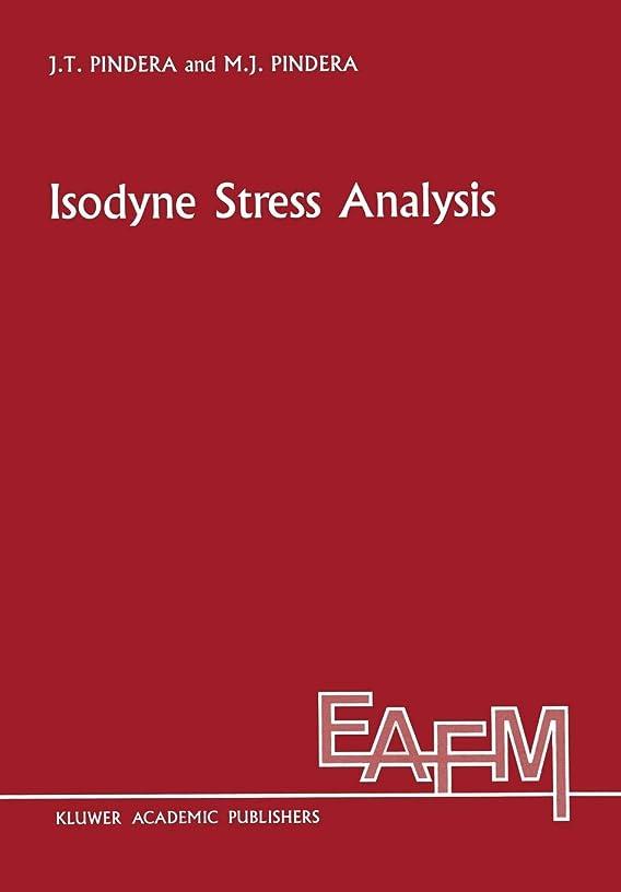 用語集一流毛皮Isodyne Stress Analysis (Engineering Applications of Fracture Mechanics)