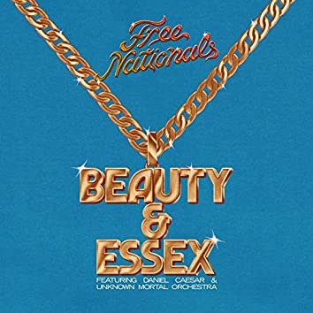 Beauty & Essex (feat. Daniel Caesar & Unknown Mortal Orchestra)