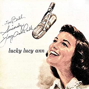 Lucky Lucy Ann! (Remastered)