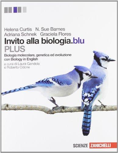 Invito alla biologia.blu. Plus. Biologia molecolare, genetica, evoluzione. Per le Scuole superiori. Con espansione online