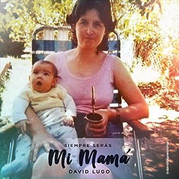 Siempre Serás Mi Mamá (Versión Piano)