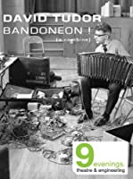 David Tudor Bandoneon [DVD]
