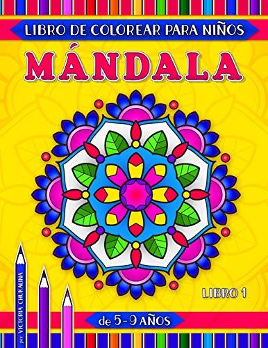 Mándala libro de colorear para niños de 5-9 años: 31 páginas con fáciles y avanzados mándalas florales, geométricas y de animales (Mundo abierto)