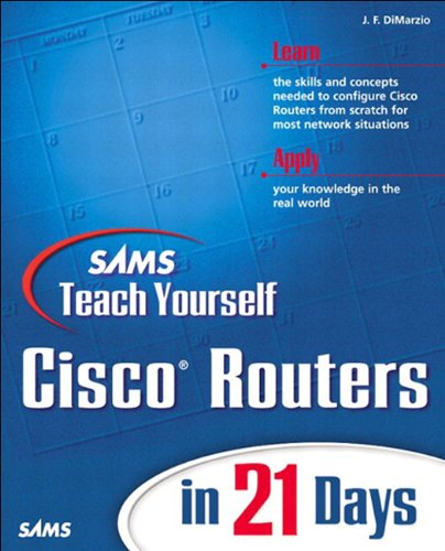 Sams Teach Yourself Cisco Routers in 21 Days (English Edition)