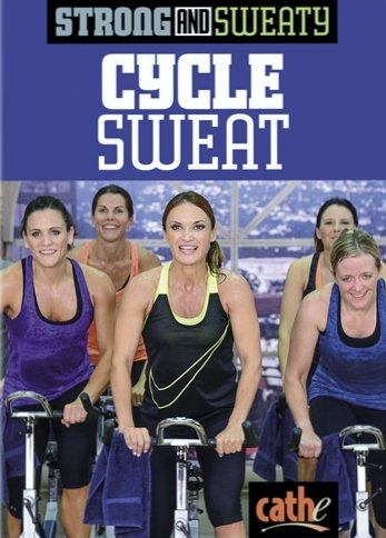 Strong and Sweaty Series Cycle Sweat DVD - Cathe Friedrich