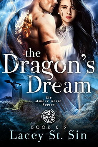 The Dragon's Dream: Book 0.5 in the Amber Aerie Series