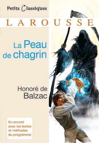 La Peau de chagrin (Petits Classiques Larousse t. 173)