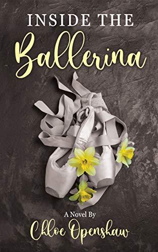 Inside The Ballerina (English Edition)
