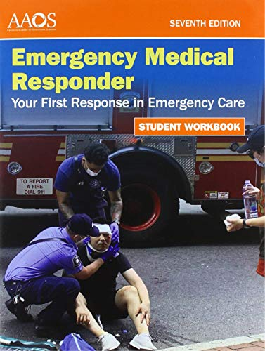 Compare Textbook Prices for Emergency Medical Responder: Your First Response in Emergency Care Student Workbook 7 Edition ISBN 9781284243734 by American Academy of Orthopaedic Surgeons (AAOS)