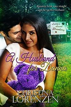 A Husband For Danna by [Christina Lorenzen]