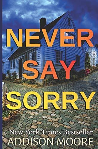 Never Say Sorry: Psychological Thriller