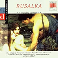 Rusalka (Excerpts)