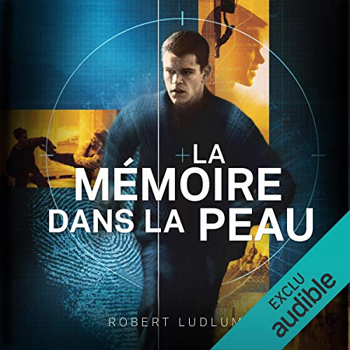 La mémoire dans la peau     Jason Bourne 1              By:                                                                                                                                 Robert Ludlum                               Narrated by:                                                                                                                                 Sylvain Agaësse                      Length: 21 hrs and 14 mins     Not rated yet     Overall 0.0