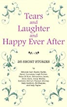 Tears and Laughter and Happy Ever After (English Edition)