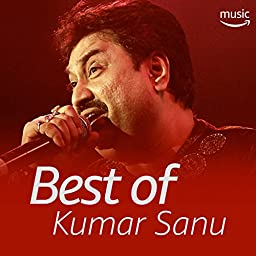 Best Of Kumar Sanu Bengali On Prime Music