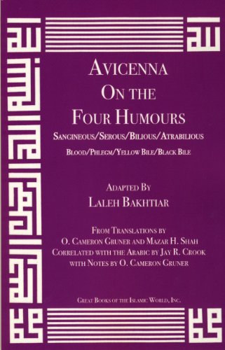 Avicenna On the Four Humours from the Canon of Medicine Volume 1