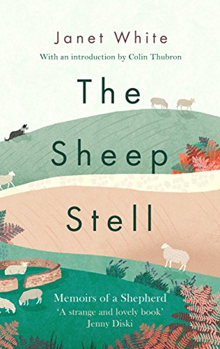 The Sheep Stell: Memoirs of a Shepherd (English Edition)
