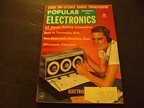 Popular Electronics Dec 1961 Ultrasonic Cleaners, Best Turntable Kit
