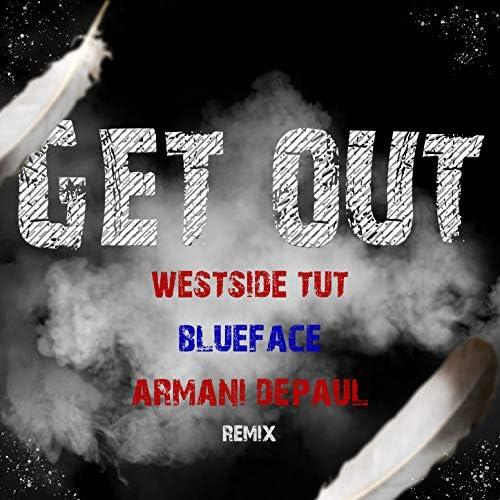Blueface, Westside Tut & Armani DePaul