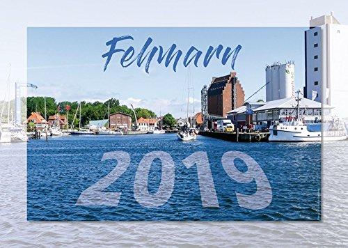 Fehmarn 2019: Kalender (A3) mit Fotografien von der Ostseeinsel Fehmarn