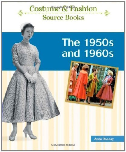 The 1950s and 1960s (Costume and Fashion Source Books) (English Edition)