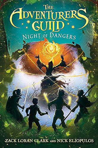Compare Textbook Prices for The Adventurers Guild: Night of Dangers The Adventurers Guild 3  ISBN 9781484788615 by Clark, Zack Loran,Eliopulos, Nick