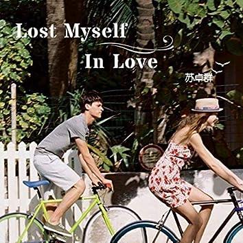 Lost Myself in Love