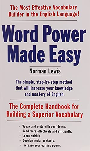 Word Power Made Easy: The Complete Handbook for Building a Superior...