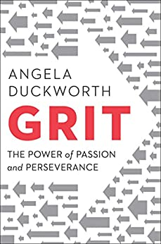 Grit: The Power of Passion and Perseverance by [Angela Duckworth]