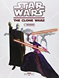 Star Wars - The Clone Wars T02 - Traqués !