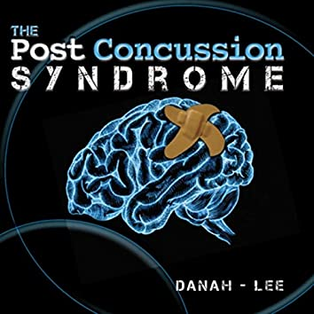 The Post Concussion Syndrome