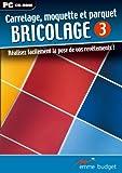 Bricolage Vol.3 : Carrelage, moq...