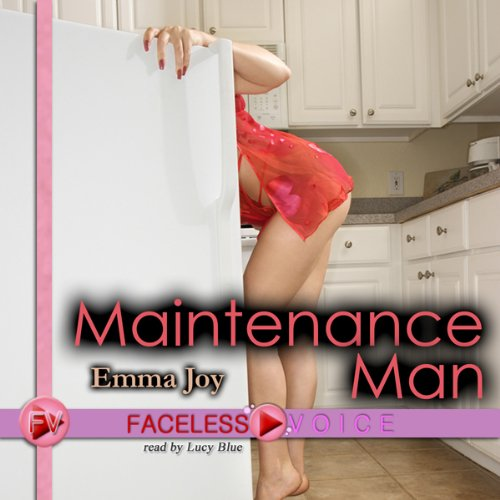 Maintenance Man: Lucy Blue Narration audiobook cover art