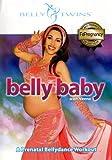 Belly Baby: A Prenatal Bellydance Workout