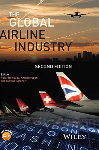 Download The Global Airline Industry (Aerospace Series) 1118881176