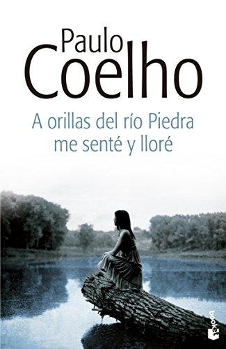 A orillas del río Piedra me senté y lloré (Biblioteca...