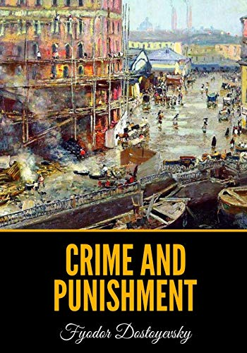 Compare Textbook Prices for Crime and Punishment  ISBN 9798634707273 by Dostoyevsky, Fyodor,Garnett, Constance